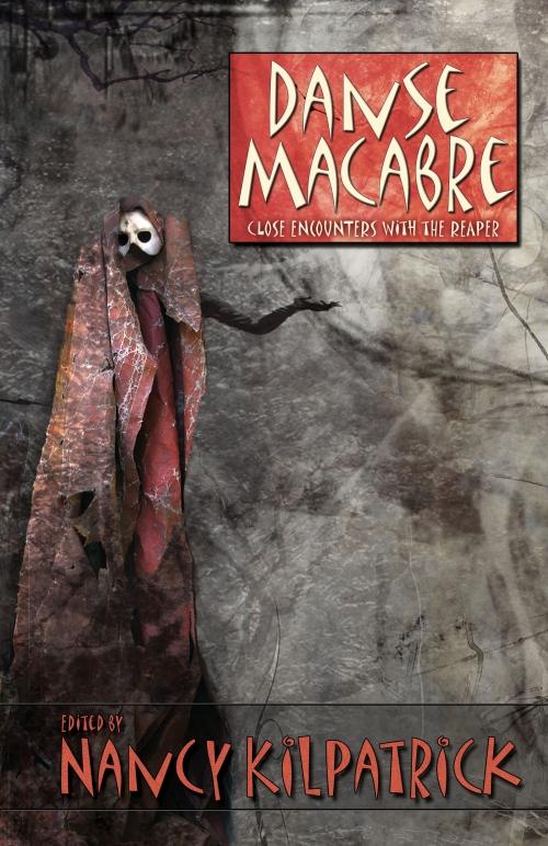 dark fiction, horror, death, personifications of death, Nancy Kilpatrick