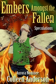 writing, reprint collection, publishing, self-publishing, Embers Amongst the Fallen, speculative fiction, fantasy, horror