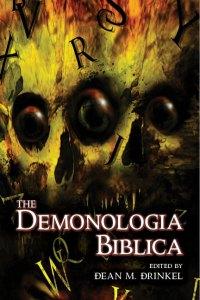 demons, anthologies, horror, fantasy, Demonologia Biblica